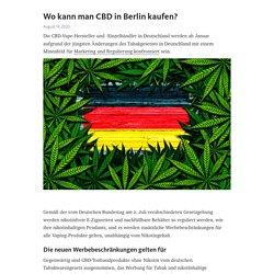 Wo kann man CBD in Berlin kaufen?