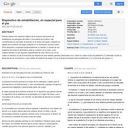 Patente WO2011135144A1 - Dispositivo de rehabilitación, en especial para el pie - Google Patentes
