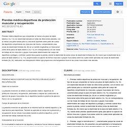 Patente WO2012010716A1 - Prendas médico-deportivas de protección muscular y recuperación - Google Patentes