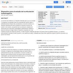 Patente WO2013041754A1 - Dispositivo para el estudio de la articulación subastragalina - Google Patentes