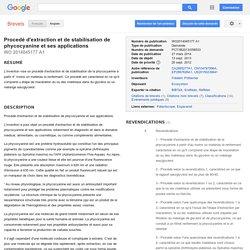 Brevet WO2014045177A1 - Procedé d'extraction et de stabilisation de phycocyanine et ses applications - GoogleBrevets