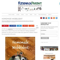 Homemade Wobblebot - ResearchParent.com