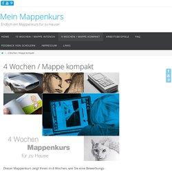 4 Wochen / Mappe kompakt - Mein Mappenkurs