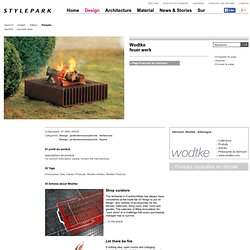 Wodtke feuer.werk | barbecues at Stylepark
