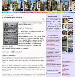 Eric Woerth au Raincy ? - Le Raincy-nono - site non officiel - le blog citoyen d'information pour Le Raincy