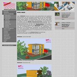 Endlich gibt es das MINI HAUS, sparsam im Verbrauch, exclusiv im Wohnbereich, jetzt bei KRAUSS INNOVATION LTD, KRAUSS GMBH D-88285 Bodnegg, Rotheidlen, Ahornstr.26,