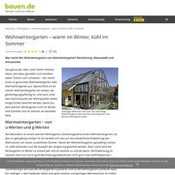 Wohnwintergarten – warm im Winter, kühl im Sommer - bauen.de