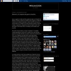 Deleuze y la maquina de guerra israelita.