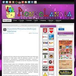 Wojewódzkie Mistrzostwa Szkół w grze Superfarmer » Pionkolandia Sztum