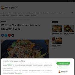 Wok de Nouilles Sautées aux Crevettes WW