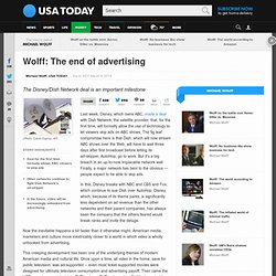 Wolff: The end of advertising