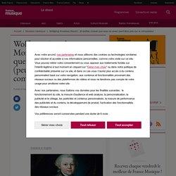 Wolfgang Amadeus Mozart : 10 petites choses que vous ne savez (peut-être) pas sur le compositeur