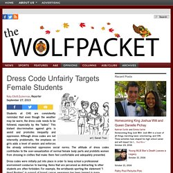 Wolfpacket : Dress Code Unfairly Targets Female Students