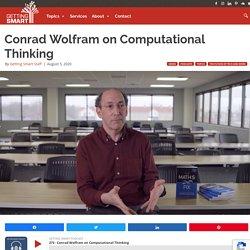 Conrad Wolfram on Computational Thinking