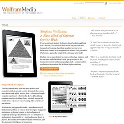 Wolfram Media: Just Published: A New Kind of Science for the iPad