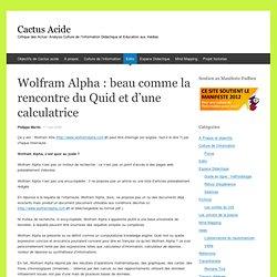 Wolfram Alpha : beau comme la