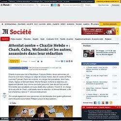 Charb, Cabu, Wolinski et les autres, assassinés dans leur rédaction