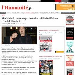 Elsa Wolinski censurée par le service public de télévision (Front de Gauche)