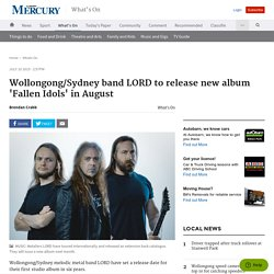 Wollongong/Sydney band LORD to release new album 'Fallen Idols' in August