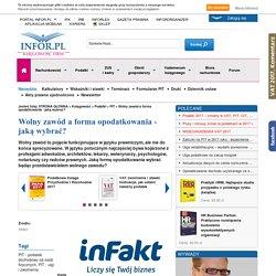 Wolny zawód a forma opodatkowania - jaką wybrać? - PIT - Podatki - Infor.pl