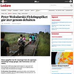 Peter Wolodarski: Flyktingspöket går åter genom debatten