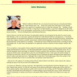 John Wolseley - artist, explorer, environmental activist
