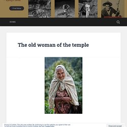 The old woman of the temple