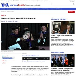 Woman World War II Pilot Honored