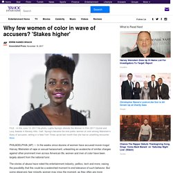 Why few women of color in wave of accusers? 'Stakes higher'