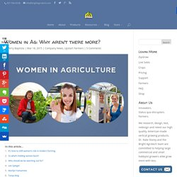 Women in Ag: Why aren't there more?