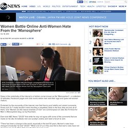 Women Battle Online Anti-Women Hate From the 'Manosphere'