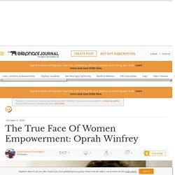 The True Face Of Women Empowerment: Oprah Winfrey