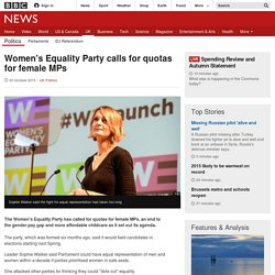 Women's Equality Party calls for quotas for female MPs