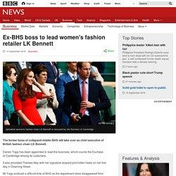 Ex-BHS boss to lead women's fashion retailer LK Bennett