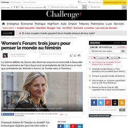 Women's Forum: trois jours pour penser le monde au féminin