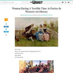 Women Having A Terrible Time At Parties In Art