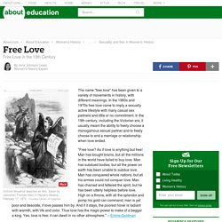 Free Love and Women's History: 19th Century and Later