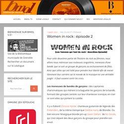Women in rock : épisode 2 – Bmol