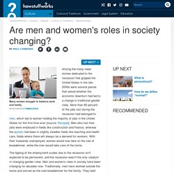 Are men and women's roles in society changing?