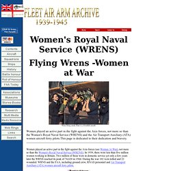 Women's Royal Naval Service (WRENS). Fleet Air Arm Archive 1939-1945 Contents Page