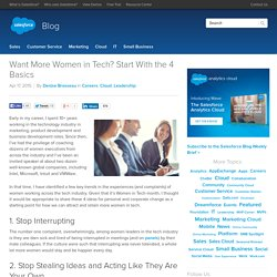 Want More Women in Tech? Start With the 4 Basics - Salesforce Blog