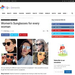 Women's Sunglasses for every woman