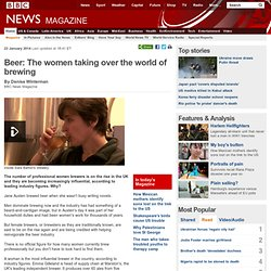 Beer: The women taking over the world of brewing