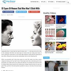 15 Women That Men Will NOT Marry