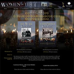 Buy the Women of Tibet DVDs - Educational Use