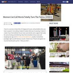 Women Cat-Call Men & Totally Turn The Tables [VIDEO] – UpOut Blog
