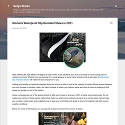 Women's Waterproof Slip Resistant Shoes in 2021