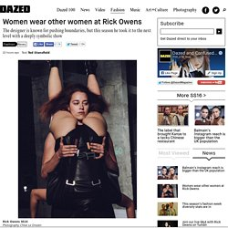 Women wear other women at Rick Owens