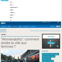 """""""Womenability"""": comment rendre la ville aux femmes ?"""