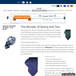 The Wonder of Skinny Knit Ties